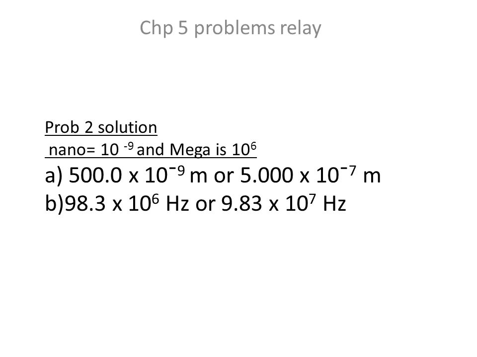 Problem 3) Solution Determine the frequency: E = hν 3.36 x 10 -19 J = (6.626 x 10¯ 34 J s) (x) x = 5.071 x 10 14 s¯ 1 Determine the wavelength: λν = c (x) (5.071 x 10 14 s¯ 1 ) = 3.00 x 10 8 m/s 3.00 x 10 8 m/s x = 5.071 x 10 14 s¯ 1 x = 5.916 x 10¯ 7 m or 592 nm particle theory, photoelectric effect.