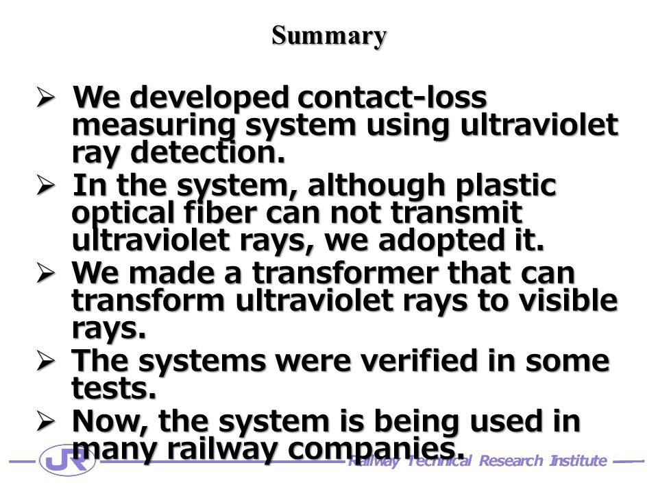 Summary  We developed contact-loss measuring system using ultraviolet ray detection.