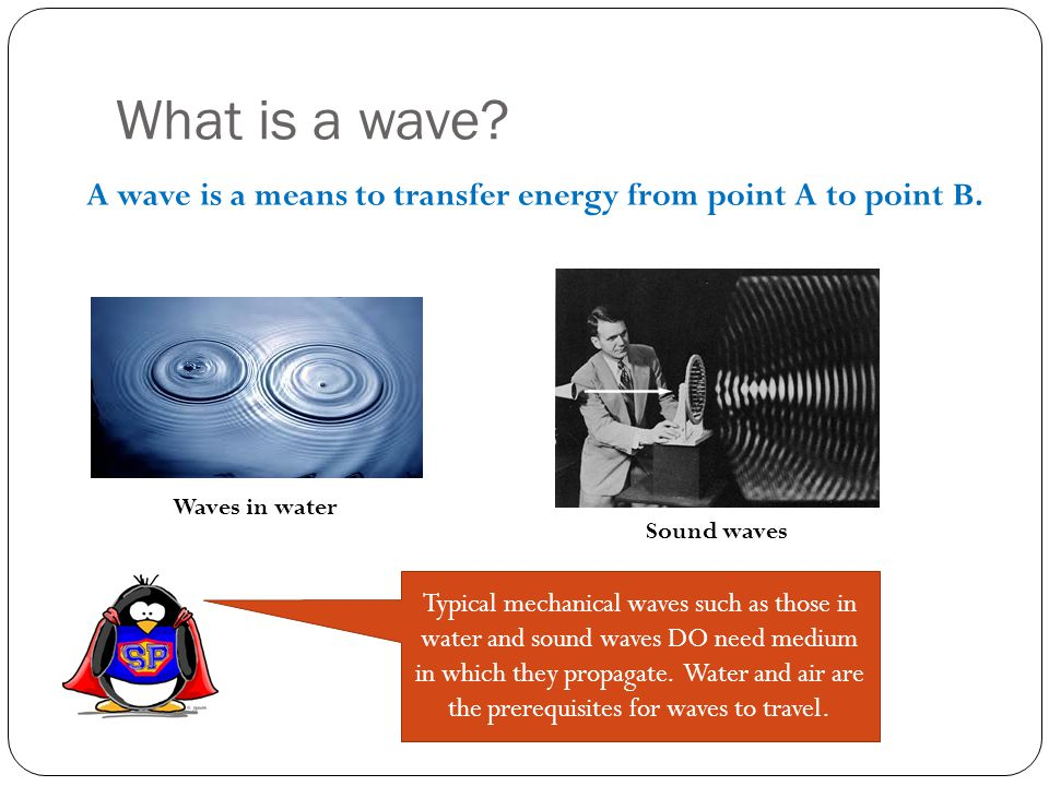 Waves – in more the abstract form Note: great link to an online simulation of waves.