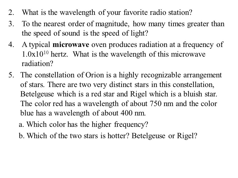 2.What is the wavelength of your favorite radio station.