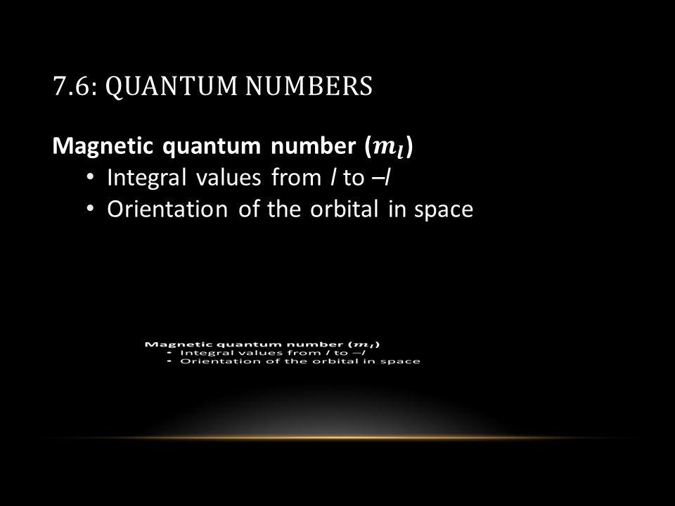 7.6: QUANTUM NUMBERS