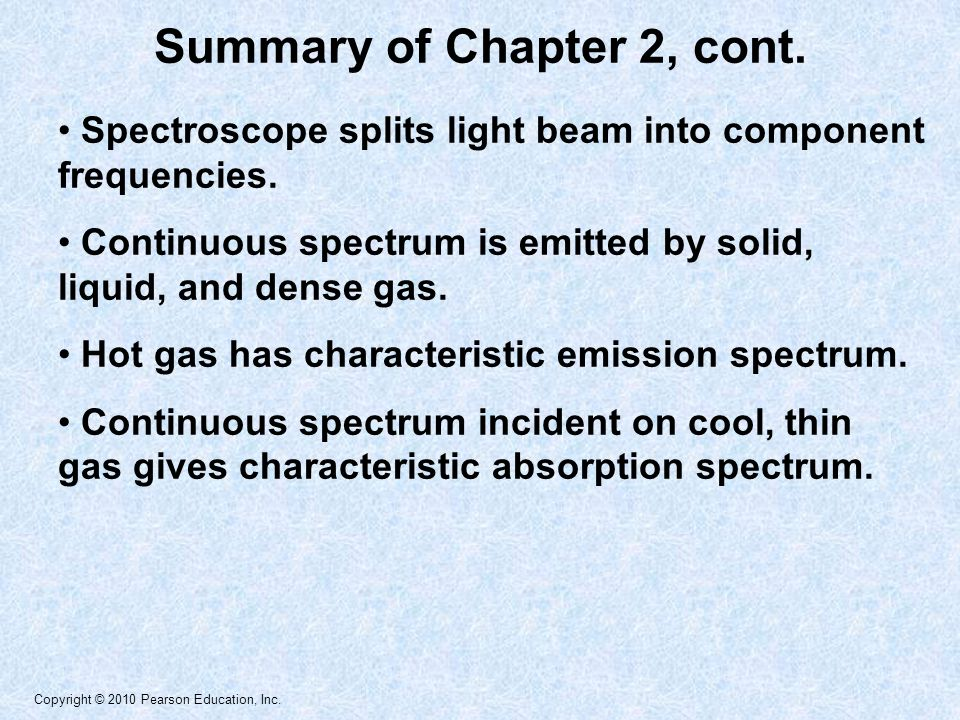 Copyright © 2010 Pearson Education, Inc. Summary of Chapter 2, cont.