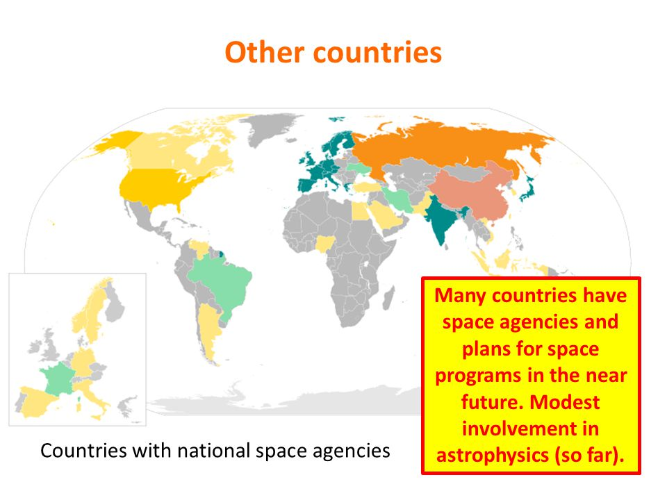 Other countries Countries with national space agencies Many countries have space agencies and plans for space programs in the near future.