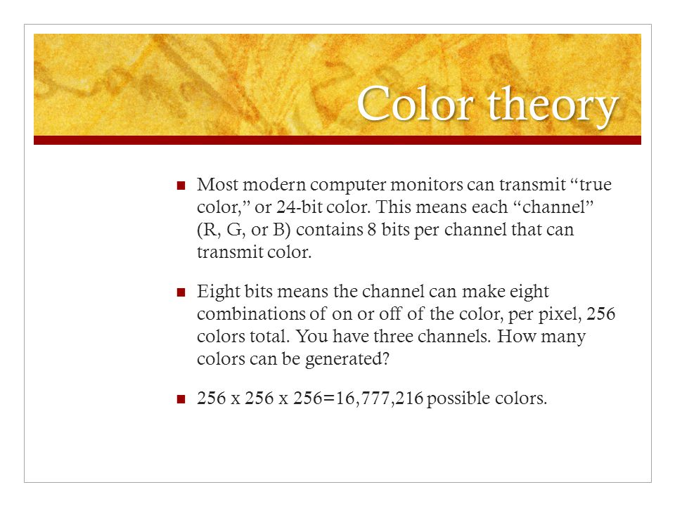 Color theory Most modern computer monitors can transmit true color, or 24-bit color.