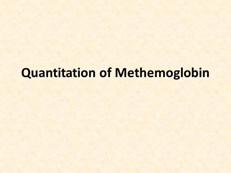 Quantitation of Methemoglobin