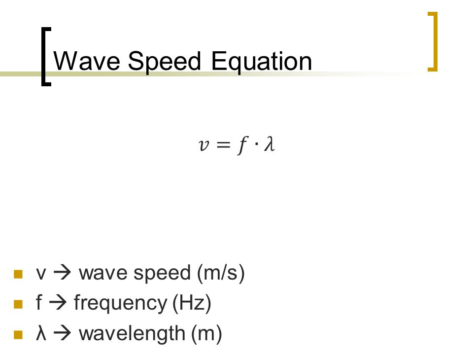 Wave Speed Equation