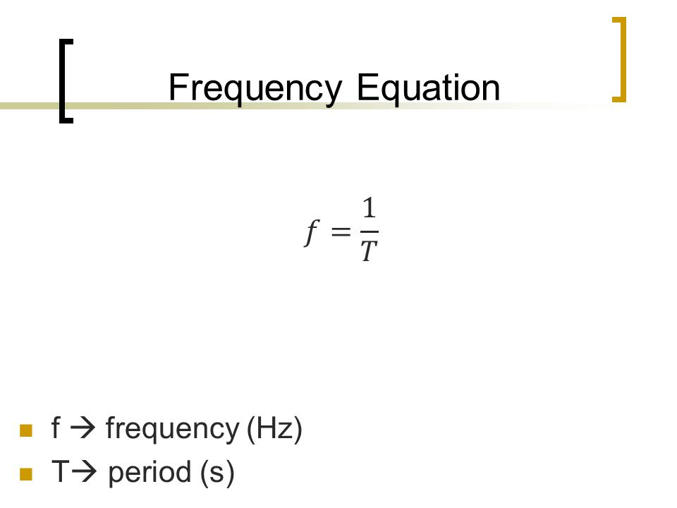 Frequency Equation