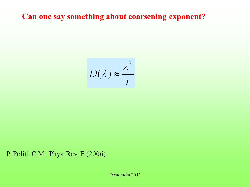 Can one say something about coarsening exponent. P.