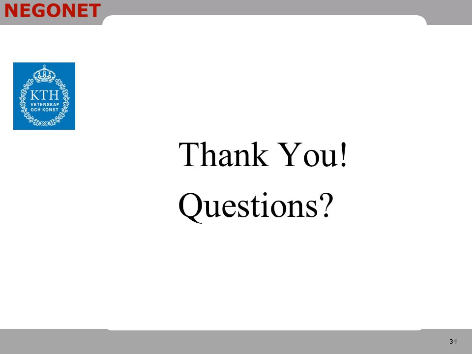 34 NEGONET Thank You! Questions