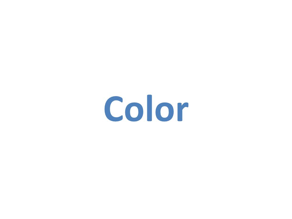 What is 'Color' Color is a fundamental attribute of human visual perception.