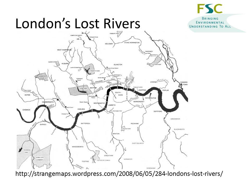 London's Lost Rivers http://strangemaps.wordpress.com/2008/06/05/284-londons-lost-rivers/