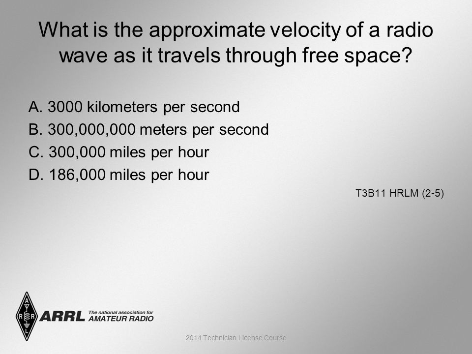 A. 3000 kilometers per second B. 300,000,000 meters per second C.