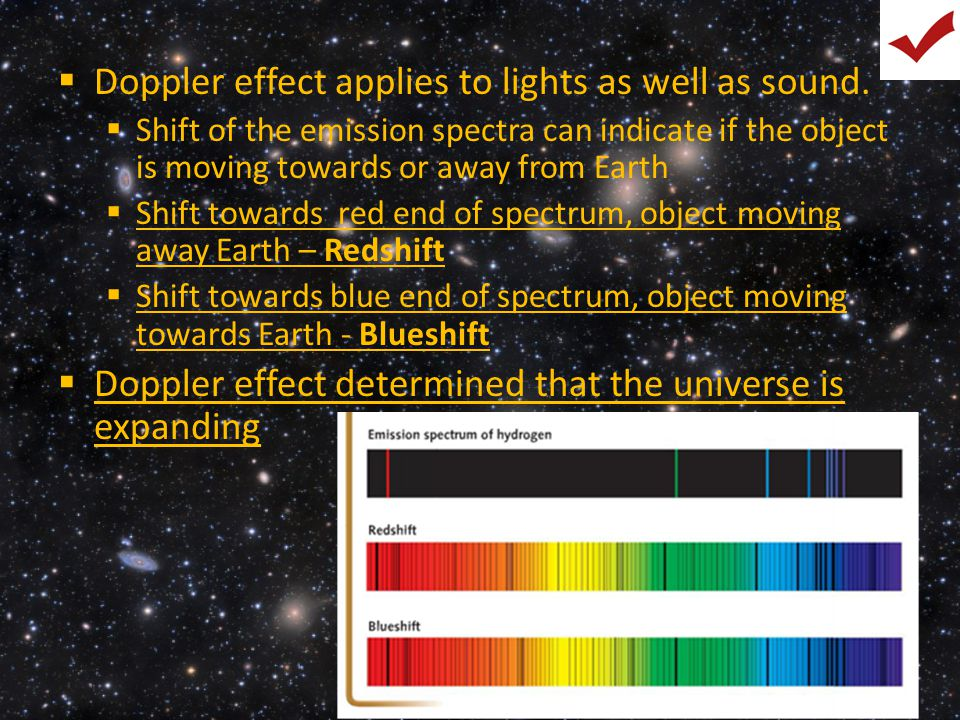  Doppler effect applies to lights as well as sound.  Shift of the emission spectra can indicate if the object is moving towards or away from Earth 