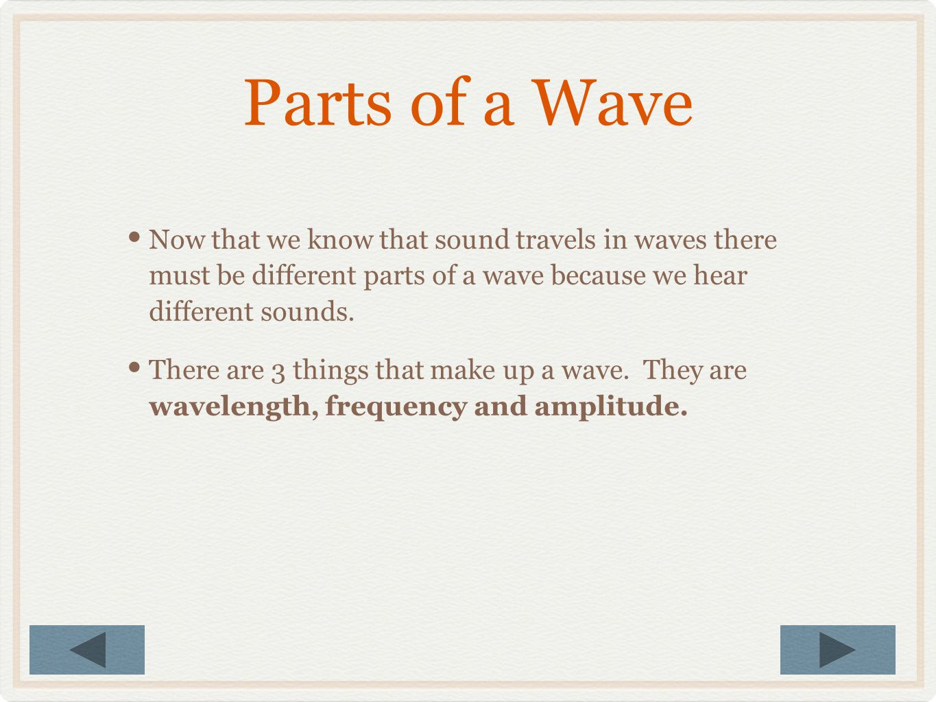 Sound Waves You Can See Take a look at this video of a speaker creating sound waves in water. The water allows us to see the waves that are being crea