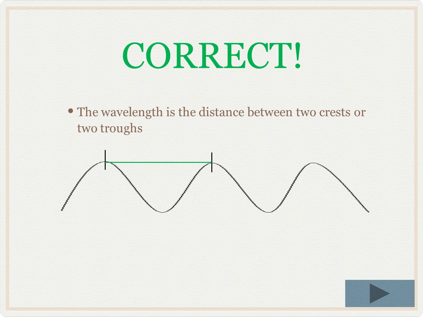 Which letter represents the wavelength of this wave? C B A A – green line B – blue line C – red line