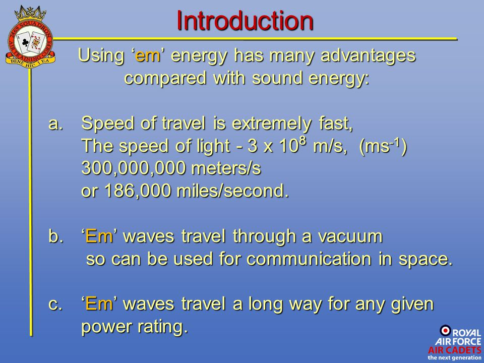 A carrier wave can be modulated in two ways, either by Amplitude Modulation (AM), or by Frequency Modulation (FM).