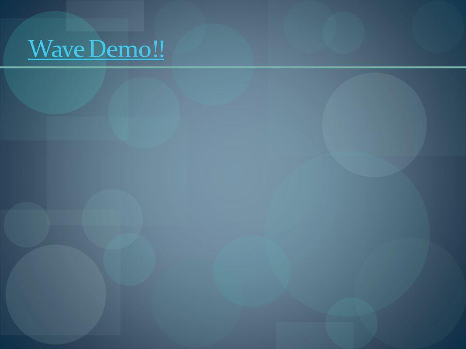 Wave Demo!!