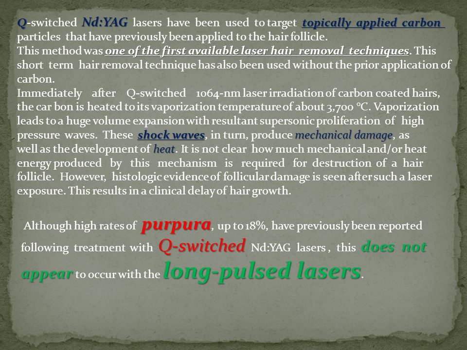 purpura Q-switched does not appear long-pulsed lasers Although high rates of purpura, up to 18%, have previously been reported following treatment wit