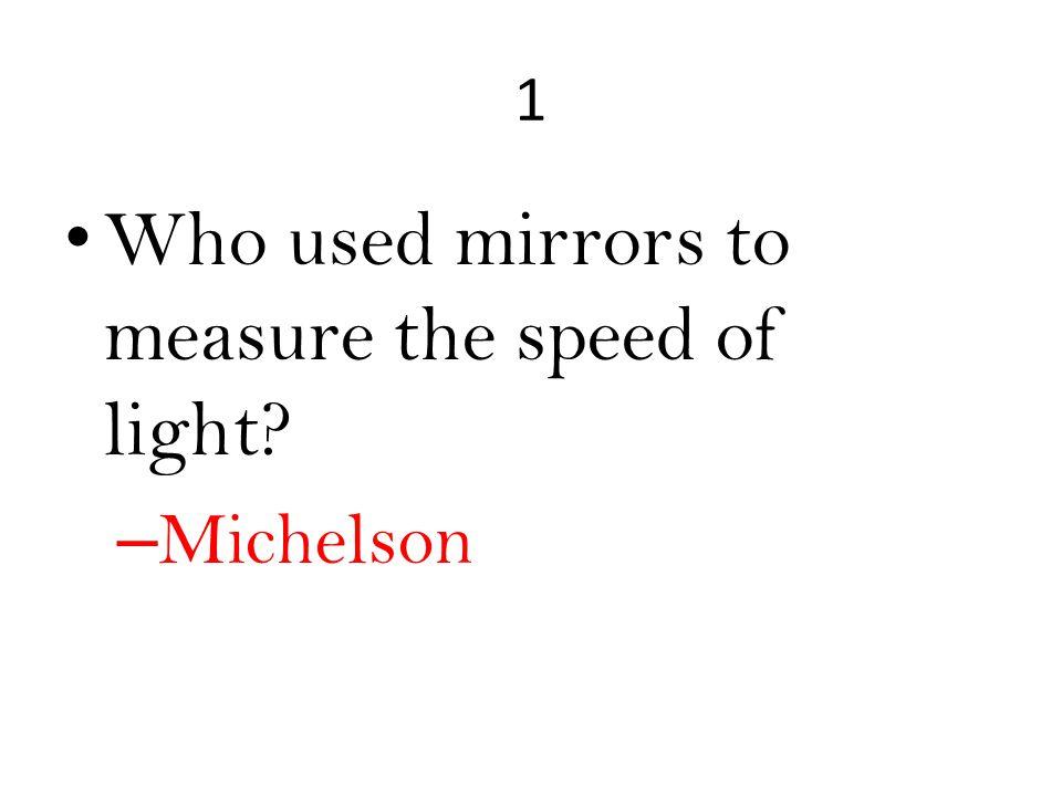1 – Michelson