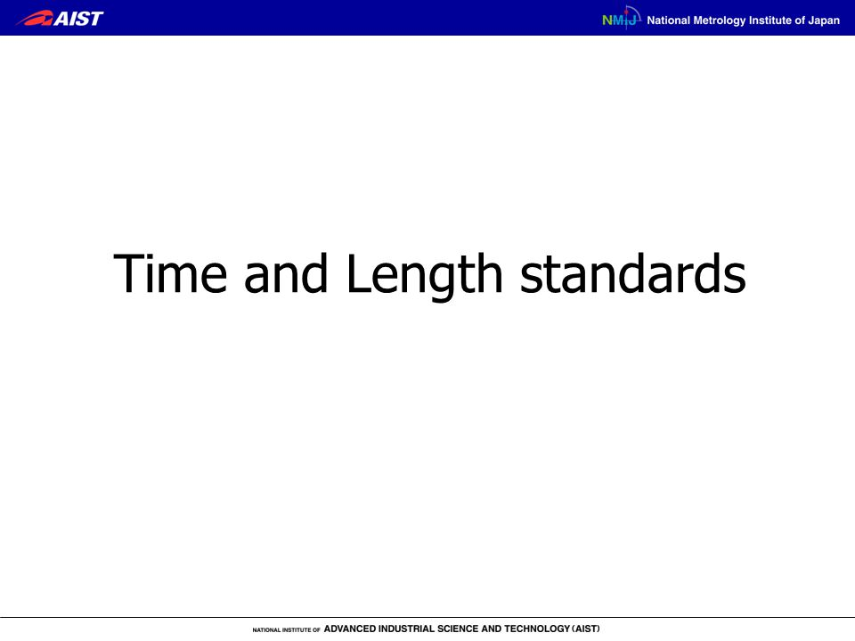 Time and Length standards
