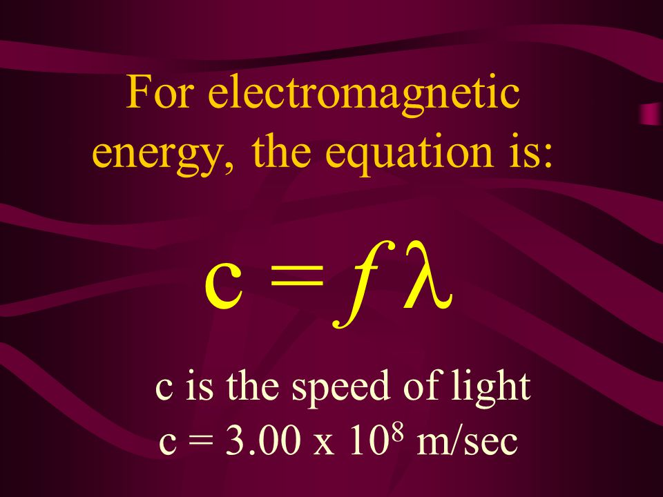 Frequency times wavelength equals a constant k = f