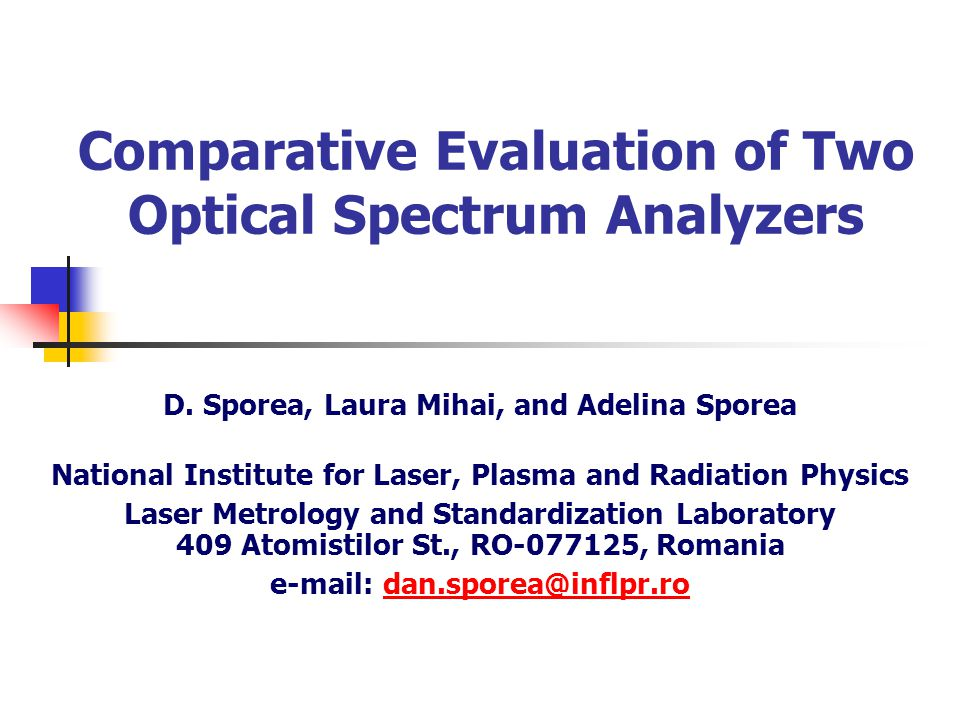 Comparative Evaluation of Two Optical Spectrum Analyzers D.