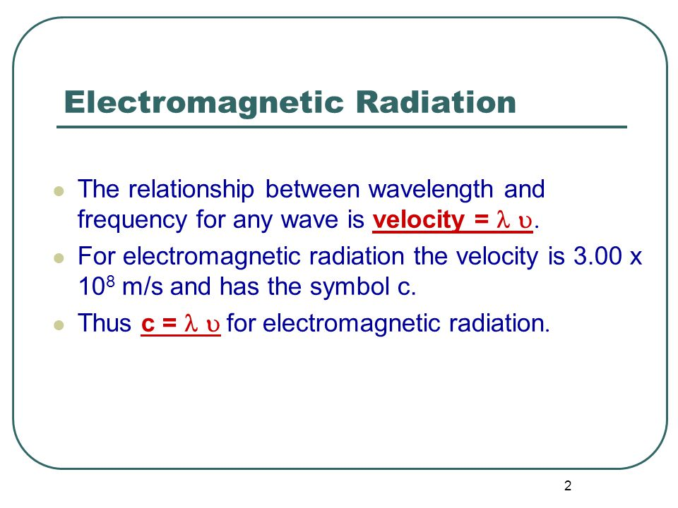 3 Electromagnetic Radiation Molecules interact with electromagnetic radiation.