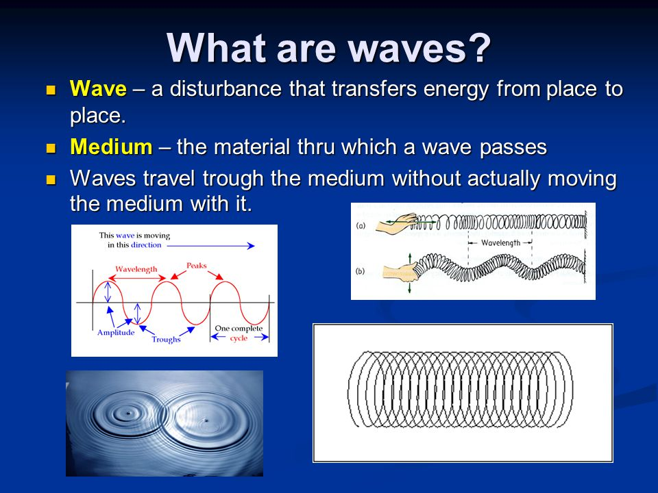 S Waves S Waves – Secondary Waves are slower than primary waves, they cannot travel thru liquid and are Transverse Waves.