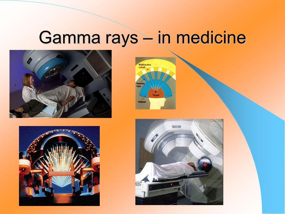 Gamma rays – in medicine