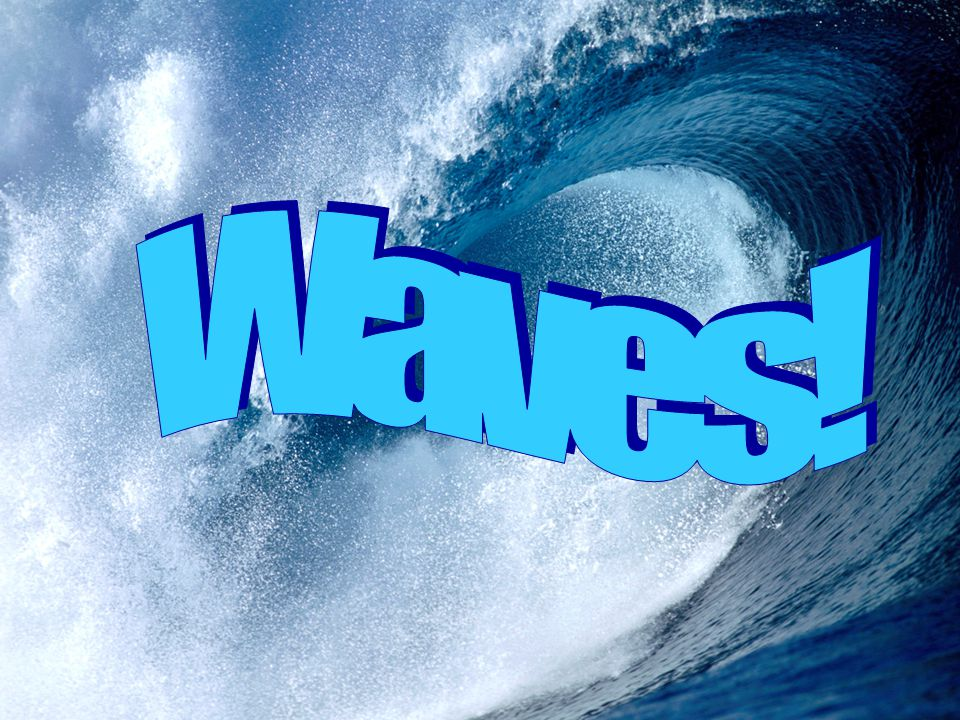 Instructions This presentation is designed to help you explore and understand some of the most common types of waves.