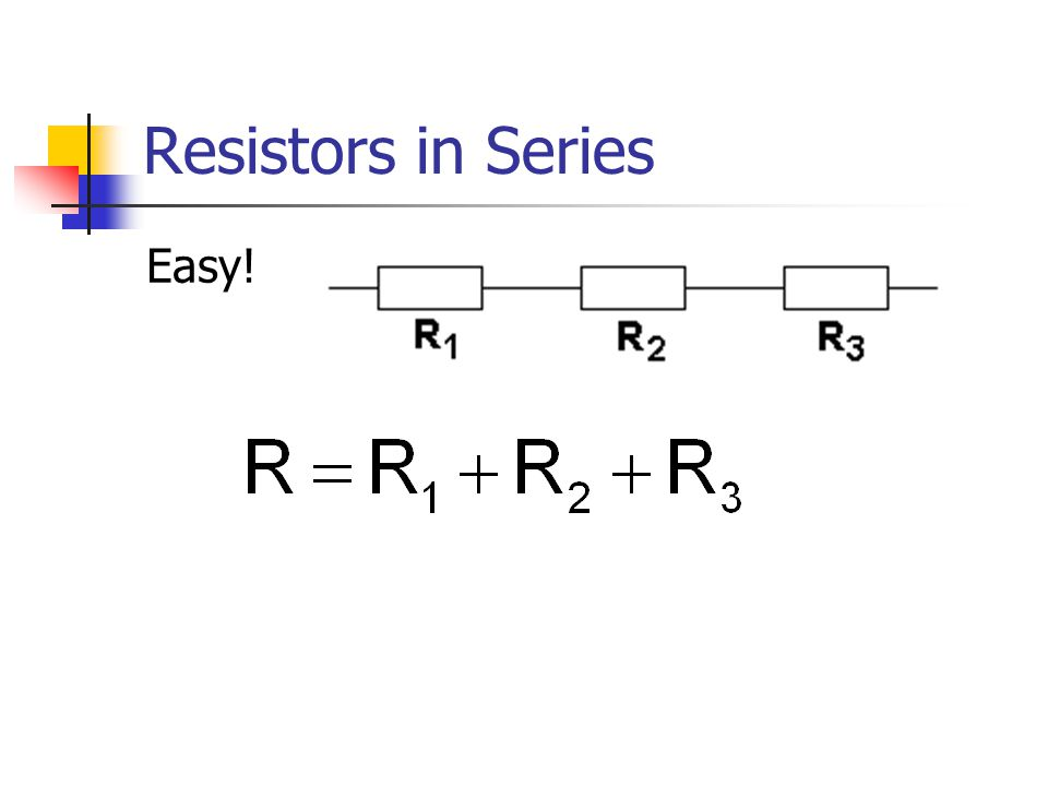 Resistors in Series Easy!