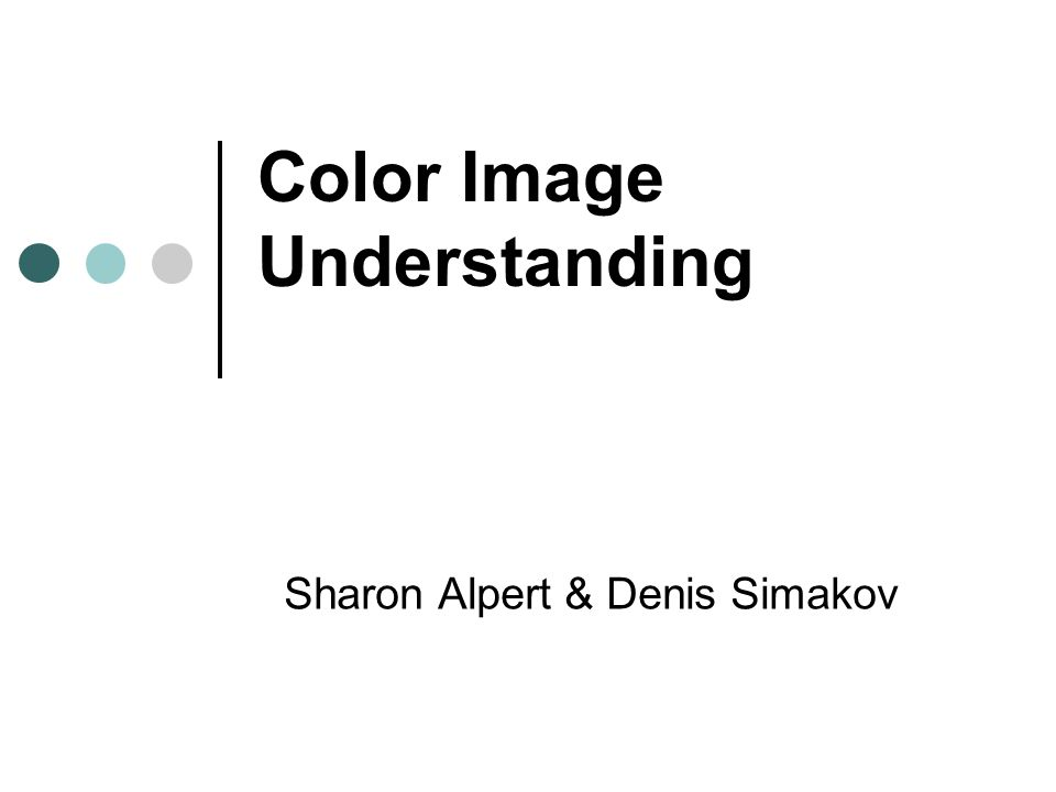 Overview Color Basics Color Constancy Gamut mapping More methods Deeper into the Gamut Matte & specular reflectance Color image understanding