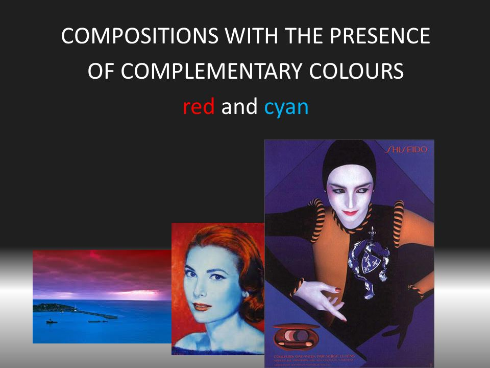 COMPOSITIONS WITH THE PRESENCE OF COMPLEMENTARY COLOURS red and cyan