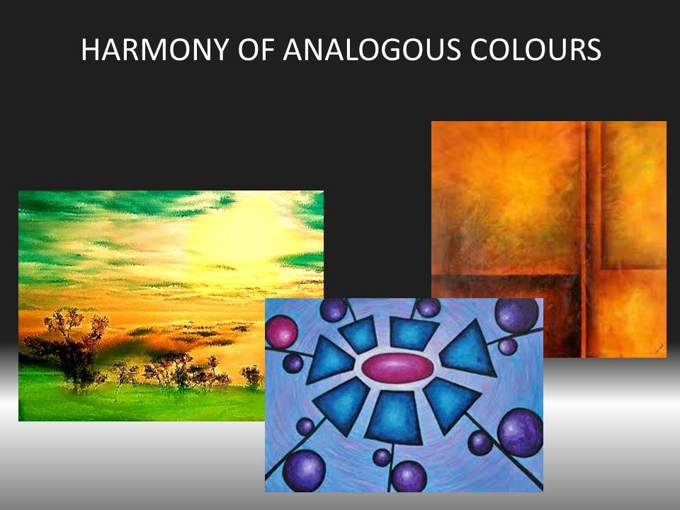 HARMONY OF ANALOGOUS COLOURS