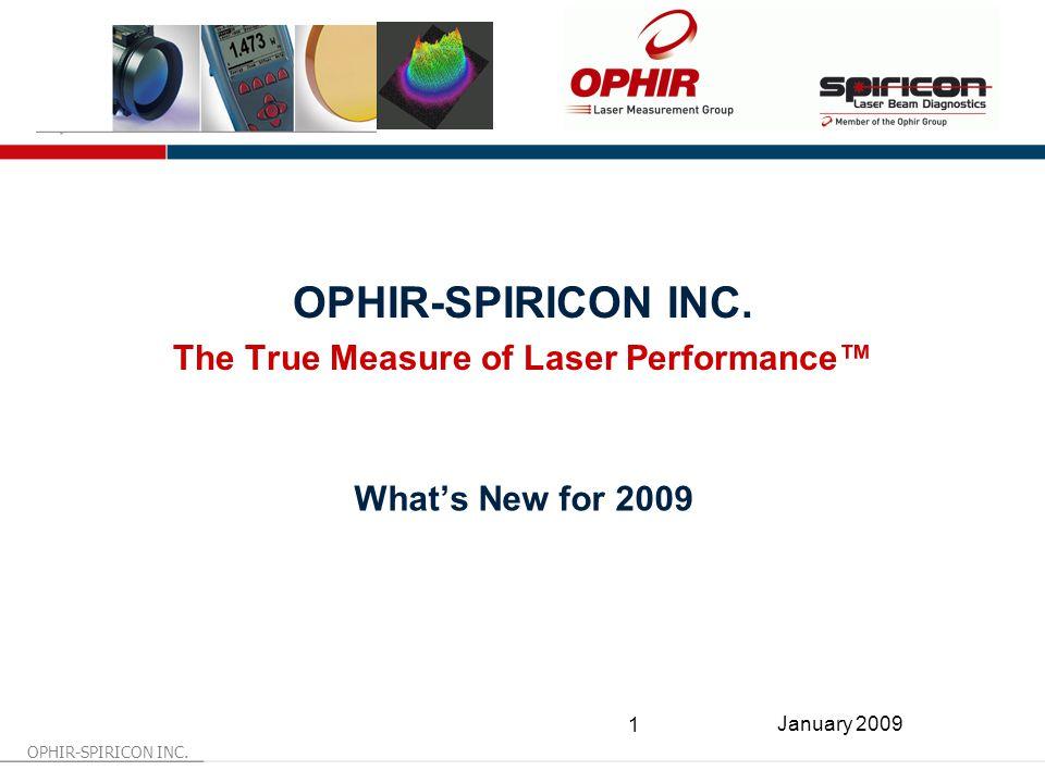 OPHIR-SPIRICON INC.1 January 2009 OPHIR-SPIRICON INC.
