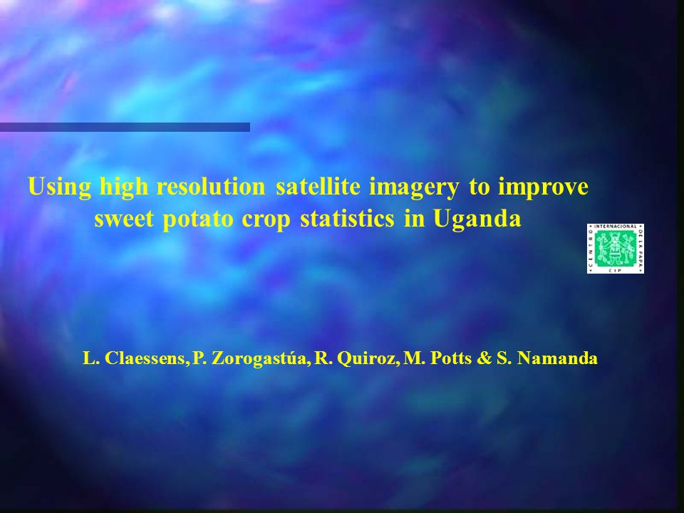 Using high resolution satellite imagery to improve sweet potato crop statistics in Uganda L.