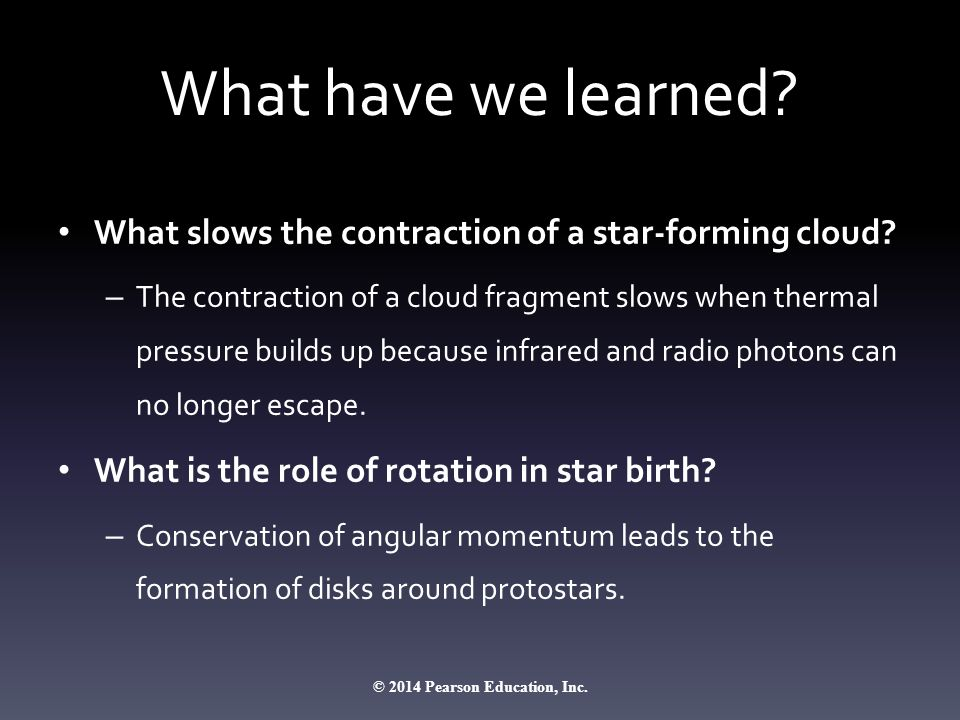 What have we learned. What slows the contraction of a star-forming cloud.