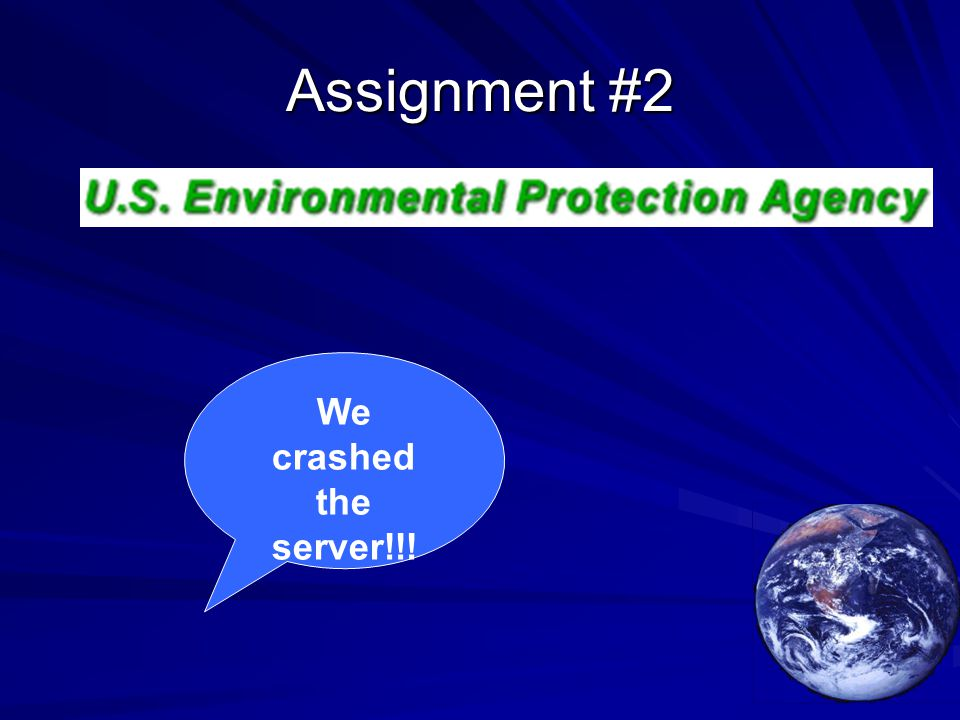Assignment #2 We crashed the server!!!