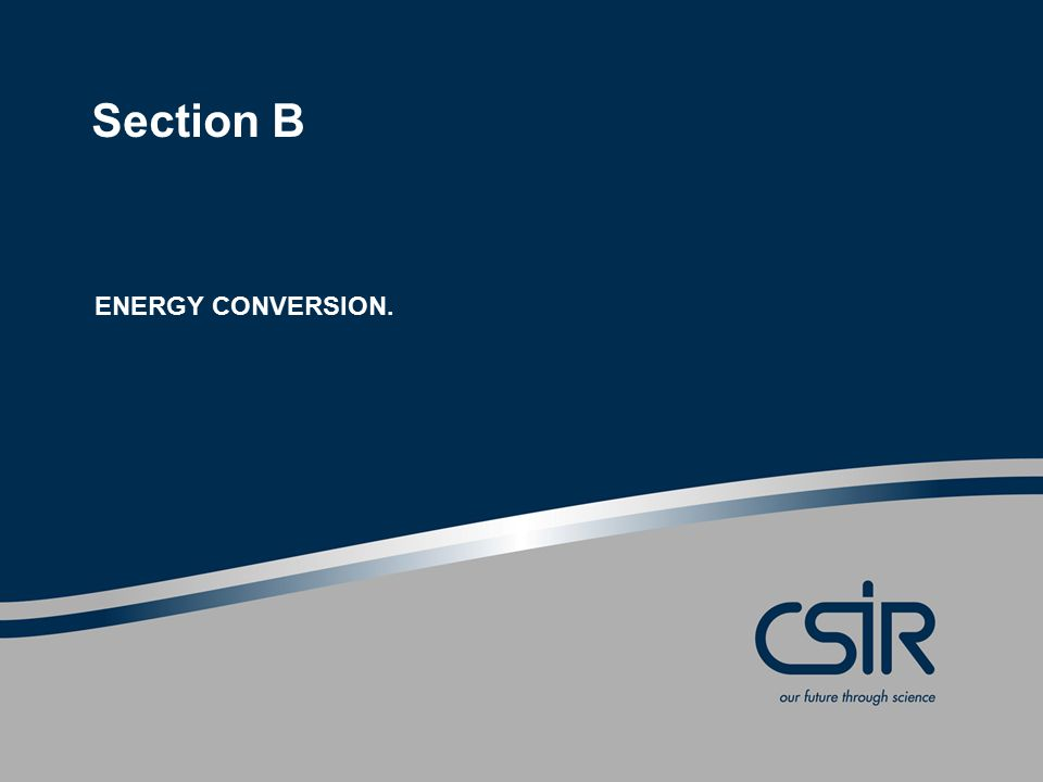 Section B ENERGY CONVERSION.