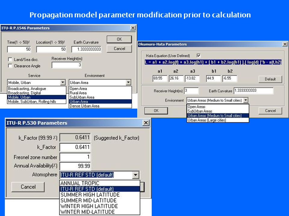 Propagation model parameter modification prior to calculation