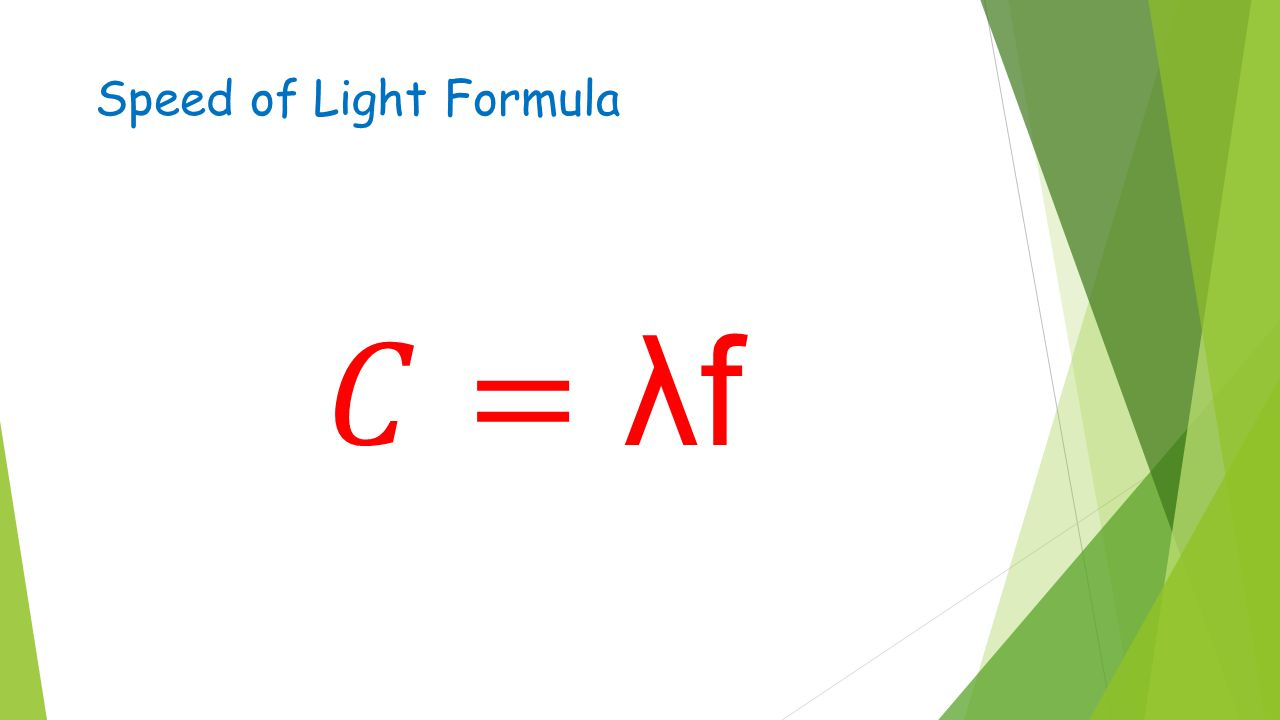 Speed of Light Formula