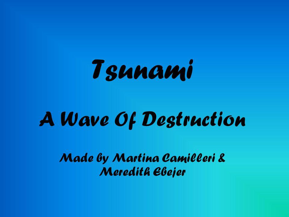 What is a Tsunami.