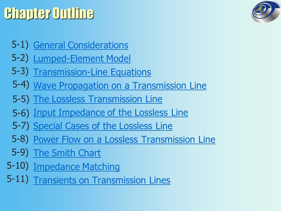 5-5 The Lossless Transmission Line Wavelength is given by where ε r = relative permittivity For the lossless line, there are 2 unknowns in the equations for the total voltage and current on the line.