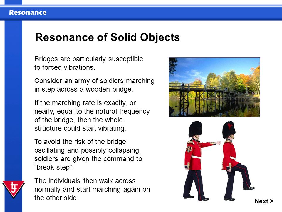 Resonance Next > Resonance of Solid Objects These may include: the mass, the speed of the vibration in the object, and the elasticity of the material from which it is constructed.