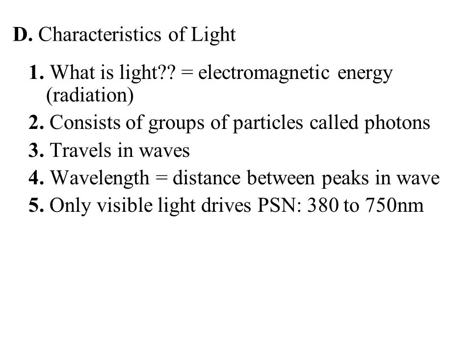 1. What is light?. = electromagnetic energy (radiation) 2.