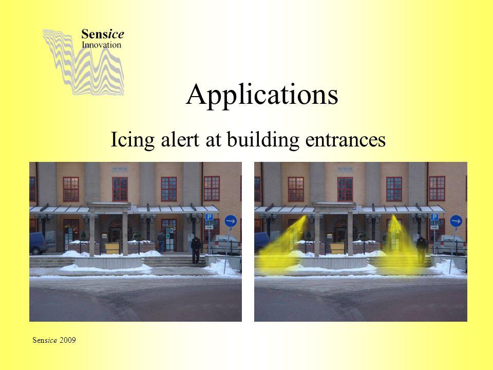 Applications Icing alert at building entrances Sensice 2009