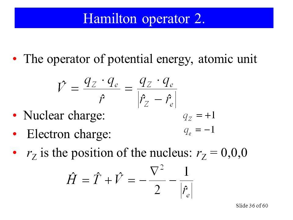 Hamilton operator 2.