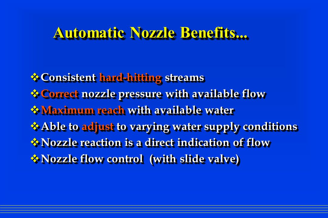 Automatic Nozzle Benefits...