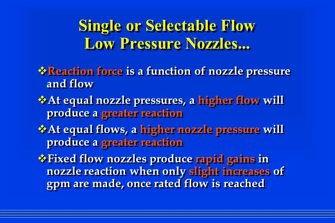 Single or Selectable Flow Low Pressure Nozzles...
