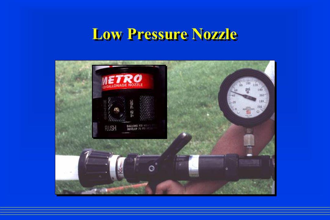Low Pressure Nozzle